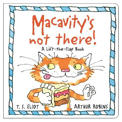 Cover for Macavity's Not There! A Lift-the-Flap Book by T. S. Eliot