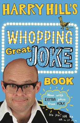 Cover for Harry Hill's Whopping Great Joke Book by Harry Hill