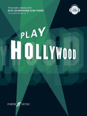 Play Hollywood: Alto Saxophone by Richard Harris