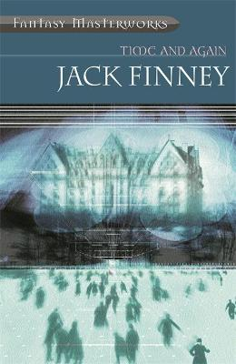 Time And Again Time and Again: Book One by Jack Finney