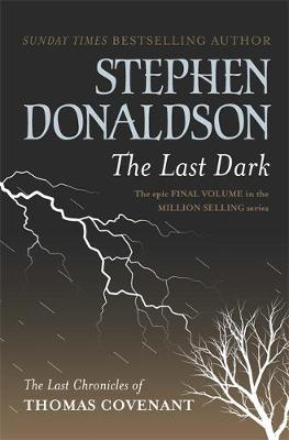The Last Dark by Stephen Donaldson