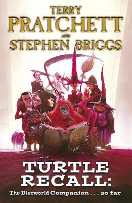 Turtle Recall The Discworld Companion . . . So Far by Stephen Briggs, Terry Pratchett
