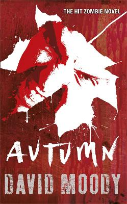Autumn by David Moody