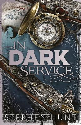 In Dark Service by Stephen Hunt