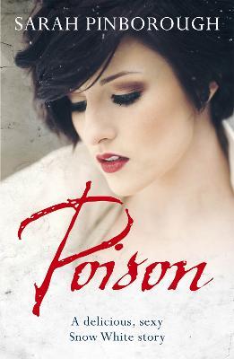 Poison by Sarah Pinborough