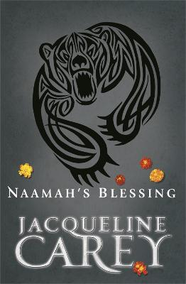Naamah's Blessing by Jacqueline Carey