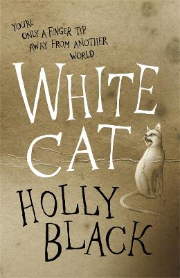 The White Cat by Holly Black
