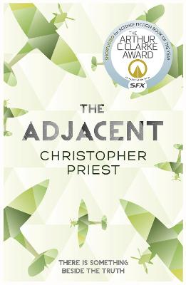 The Adjacent by Christopher Priest