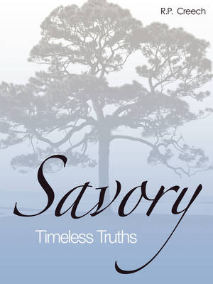 SavoryTimelessTruths (paperback-binding) by R.P. Creech