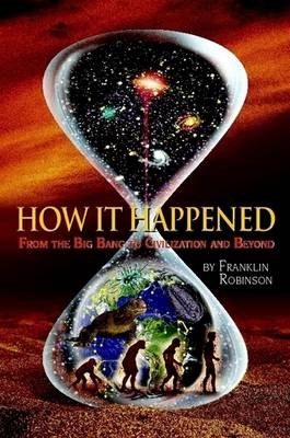 How IT Happened by Franklin Robinson