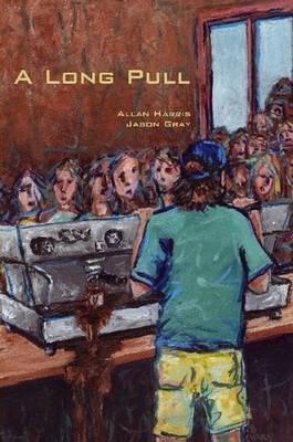 A Long Pull by Allan Harris, Jason Gray