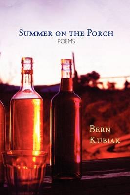 Summer on the Porch by Bern Kubiak