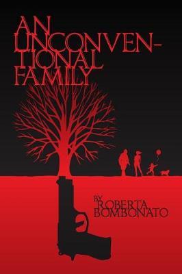 An Unconventional Family by Roberta  B. Bombonato