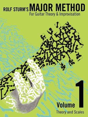 Rolf Sturm's Major Method Volume 1 by Rolf Sturm