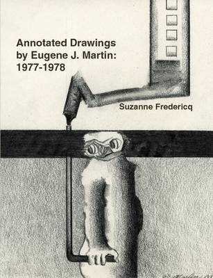 Annotated Drawings by Eugene J. Martin: 1977-1978 by Suzanne Fredericq