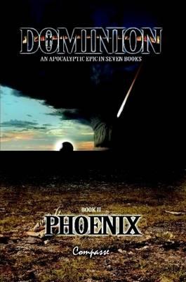 Dominion II: Phoenix by Compasse
