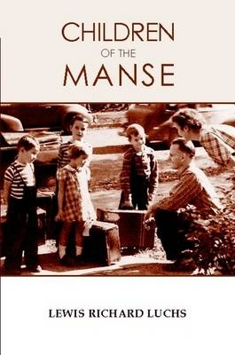 Children of the Manse by Lewis Luchs
