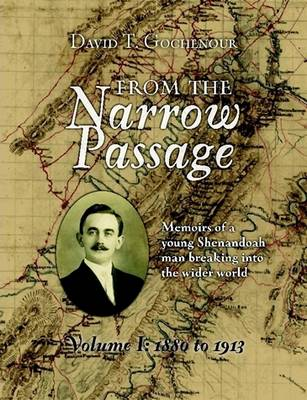 From the Narrow Passage (Soft) Vol 1 by David T Gochenour II