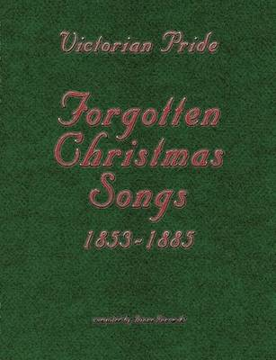 Victorian Pride - Forgotten Christmas Songs by Diane Janowski