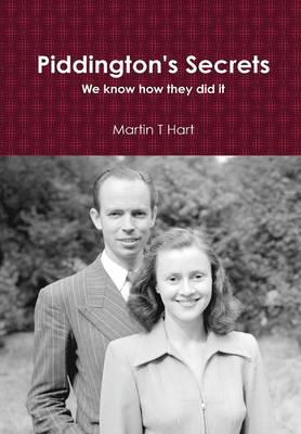 Piddington's Secrets by Martin T Hart