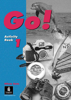 Go! Activity Book 1 by Olivia Date, Steve Elsworth, Michael Harris, Luciano Mariani