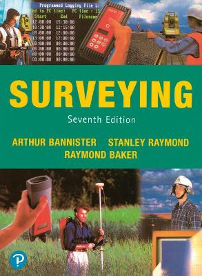 Surveying by A. Bannister, Stanley Raymond, Raymond Baker