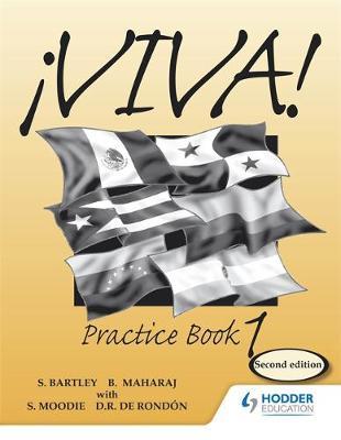 Viva Practice Book 1 2E by Sylvia Moodie, Derrunay R. Rondon, Bedoor Maharaj, Sylvia Kublalsingh