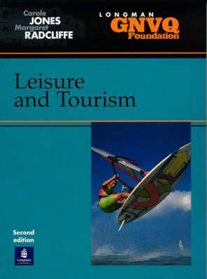 Foundation GNVQ Leisure and Tourism by Carole Jones, Margaret Radcliffe