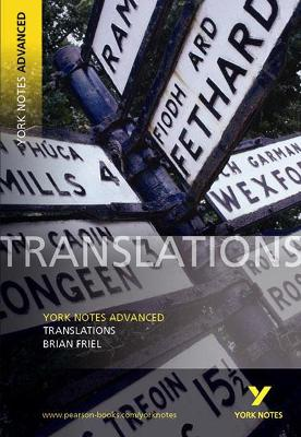 Translations: York Notes Advanced by John Brannigan