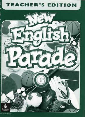 New English Parade Saudi Teacher's Book 6 by Salazar, Mario Herrera, Theresa Zanatta