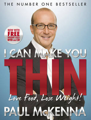 I Can Make You Thin Love Food, Lose Weight by Paul McKenna