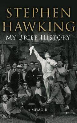 My Brief History by Stephen Hawking