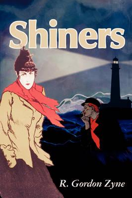 Shiners by R Gordon Zyne
