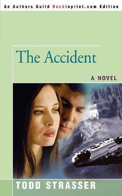The Accident by Todd Strasser