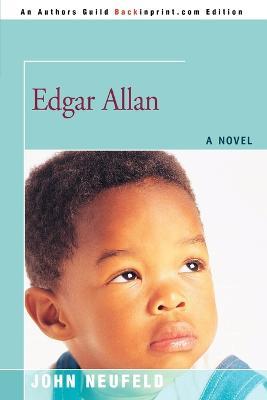 Edgar Allan by John Neufeld