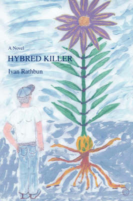 Hybred Killer by Ivan Rathbun