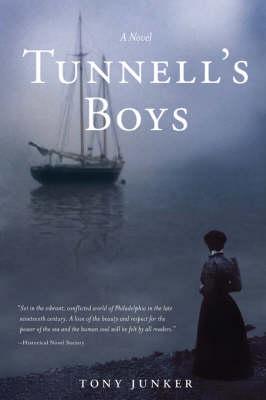 Tunnell's Boys by Tony Junker