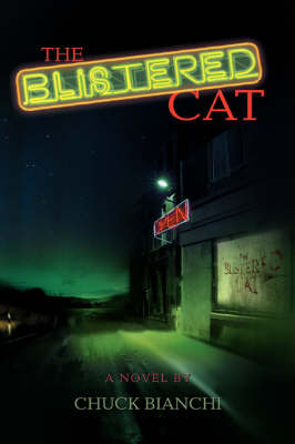 The Blistered Cat by Chuck Bianchi