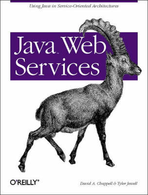 Java Web Services by David A. Chappell, Tyler Jewell, Michael Wooten