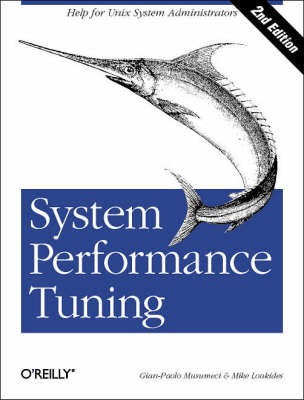 System Performance Tuning by Mike Loukides