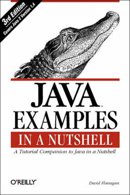Java Examples in a Nutshell by David Flanagan