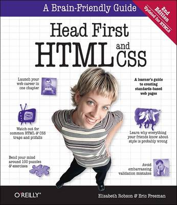 Head First HTML and CSS A Learner's Guide to Creating Standards-Based Web Pages by Elisabeth Robson, Eric Freeman