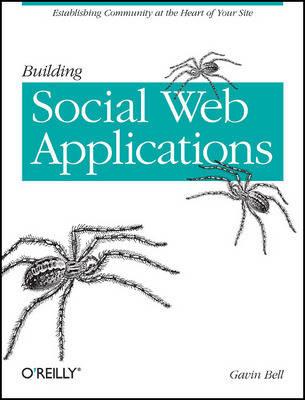Building Social Web Applications by Gavin Bell