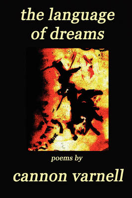 the Language of Dreams by Cannon, Varnell
