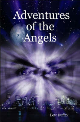 Adventures of the Angels by Lew, Duffey