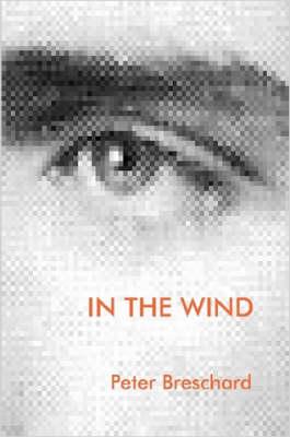 In the Wind by Peter, Breschard