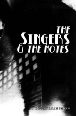 The Singers by Logan Ryan Smith