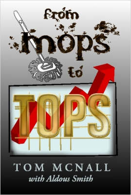 From Mops to Tops by Tom McNall