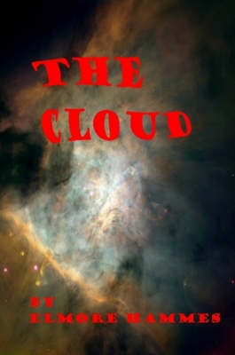 The Cloud by Elmore Hammes