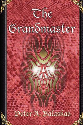 The Grandmaster by Peter A. Balaskas